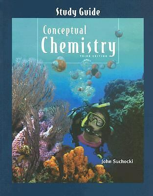 Study Guide for Conceptual Chemistry, John A. Suchocki, Good Book
