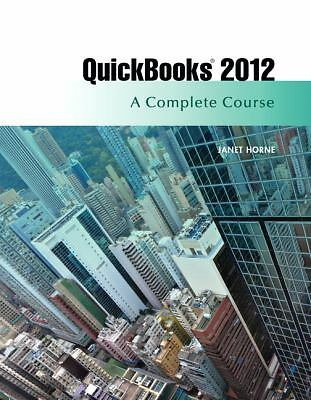 QuickBooks 2012: A Complete Course (13th Edition)