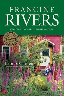 Leota's Garden, Francine Rivers, Good Book
