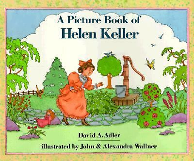 A Picture Book of Helen Keller (Picture Book Biography), John Wallner, David A.