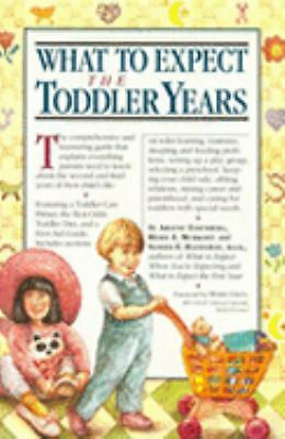 What to Expect the Toddler Years, Arlene Eisenberg, Heidi Murkoff, Sandee Hathaw