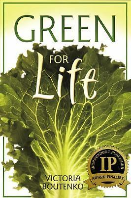 Green for Life, Victoria Boutenko, Good Book