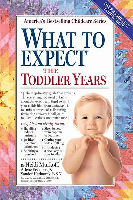 What to Expect the Toddler Years, Arlene Eisenberg, Heidi Eisenberg Murkoff, San