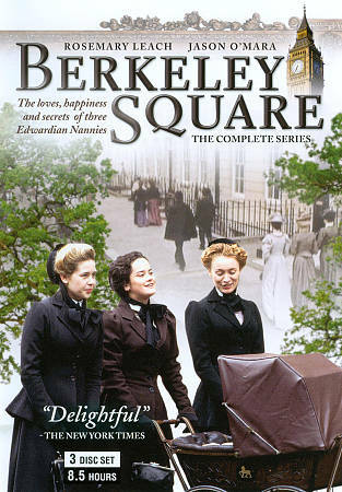 *Berkeley Square * The Complete Series by Rosemary Leach&Jason O'Mara*