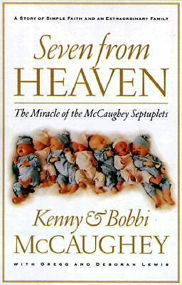 Seven from Heaven: The Miracle of the McCaughey Septuplets, Lewis, Gregg, McCaug