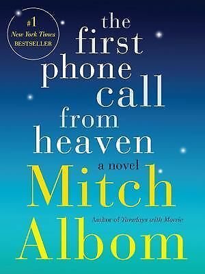 The First Phone Call from Heaven: A Novel: Albom, Mitch