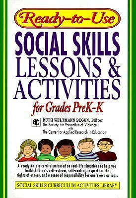 Ready-to-Use Social Skills Lessons and Activities For Grades PreK - K (J-B Ed: