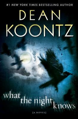 What the Night Knows: A Novel, Koontz, Dean, Good Book