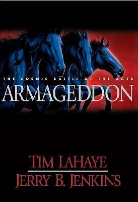Armageddon: The Cosmic Battle of the Ages (Left Behind #11), Tim F. LaHaye, Jerr