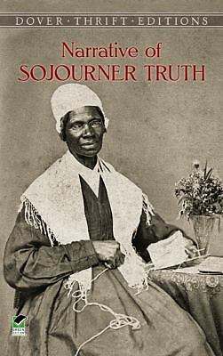 Narrative of Sojourner Truth (Dover Thrift Editions), Sojourner Truth, Good Book