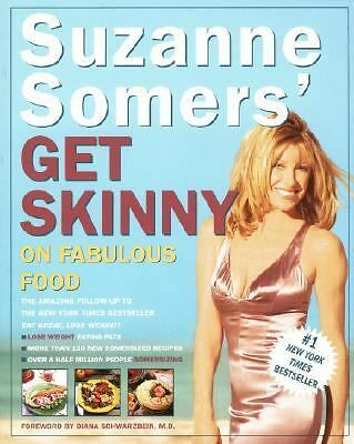 Suzanne Somers' Get Skinny on Fabulous Food, Somers, Suzanne, Good Book