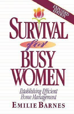 Survival for Busy Women by Emilie Barnes (1993, Paperback, Expurgated)