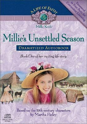 Millie's Unsettled Season Dramatized Audiobook (Life of Faith, A: Millie Keith S