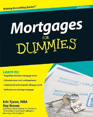 Mortgages For Dummies, 3rd Edition: Eric Tyson, Ray Brown