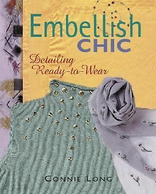 Embellish Chic: Detailing Ready-to-Wear, Long, Connie, Good Book