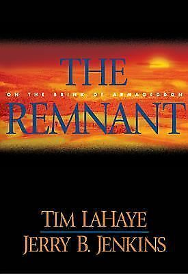 The Remnant: On the Brink of Armageddon (Left Behind No. 10), Tim LaHaye, Jerry