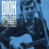 Bronx Blues: The Columbia Recordings (1962 - 1965): Dion