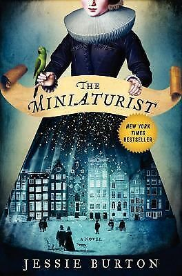 The Miniaturist: A Novel: Burton, Jessie