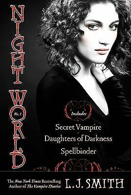 Night World No. 1: Secret Vampire; Daughters of Darkness; Spellbinder, L.J. Smit