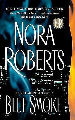 Blue Smoke, Roberts, Nora, Good Book