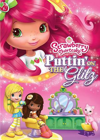 Strawberry Shortcake: Puttin on the Glitz, Good DVD, ,