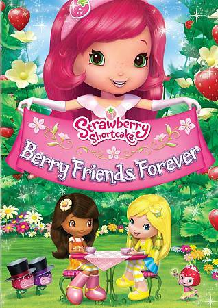 Strawberry Shortcake: Berry Friends Forever, Good DVD, ,