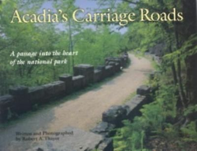 Acadia's Carriage Roads (Acadia National Park Guide Series)