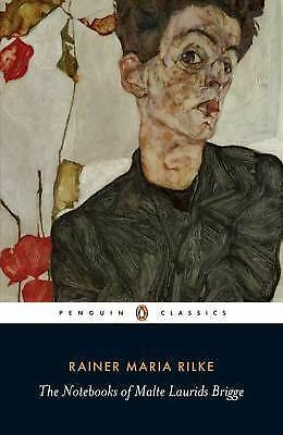 The Notebooks of Malte Laurids Brigge (Penguin Classics)