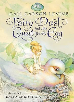 FAIRY DUST AND THE QUEST FOR THE EGG BY GAIL CARSON LEVINE DISNEY FAIRIES
