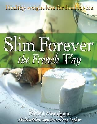 Slim Forever - The French Way