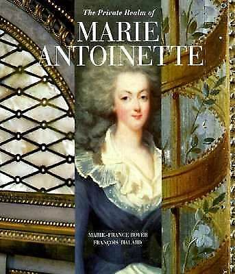 Private Realm of Marie-Antoinette
