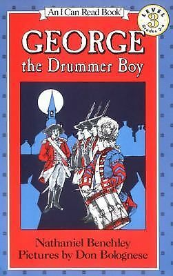 George the Drummer Boy (I Can Read Book 3), Benchley, Nathaniel, Good Book