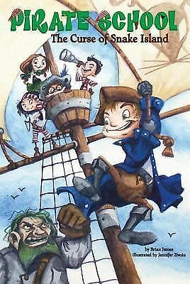 The Curse of Snake Island (Pirate School #1), James, Brian, Good Book