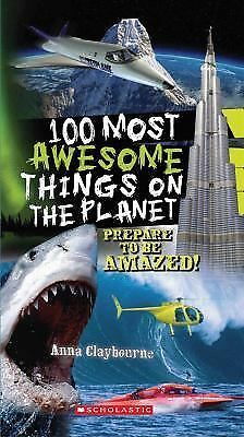 100 Most Awesome Things On The Planet, Claybourne, Anna, Good Book