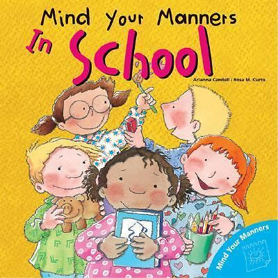 Mind Your Manners: In School Mind Your Manners Series)