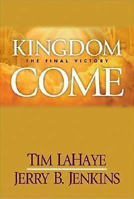 Kingdom Come: The Final Victory Left Behind Sequel)