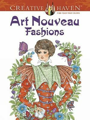 Dover Creative Haven Art Nouveau Fashions Coloring Book Creative Haven Coloring