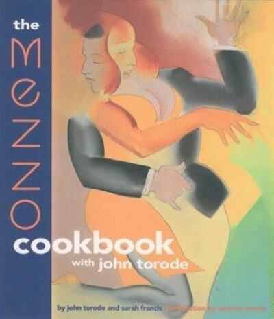 The Mezzo Cookbook With John Torode