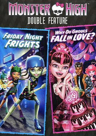 Monster High Double Feature - Friday Night Frights / Why Do Ghouls Fall in Love?