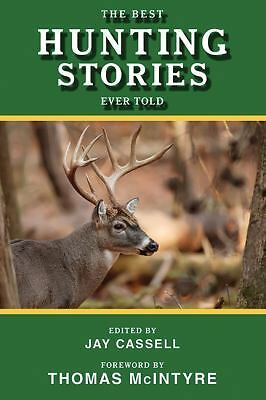 The Best Hunting Stories Ever Told (Best Stories Ever Told), , Good Book