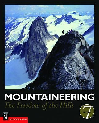Mountaineering: The Freedom of the Hills, The Mountaineers, Good Book