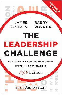 The Leadership Challenge: How to Make Extraordinary Things Happen in Organizati