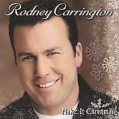 Make It Christmas, Carrington, Rodney, New Enhanced