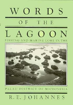 Words of the Lagoon: Fishing and Marine Lore in the Palau District of Micronesi