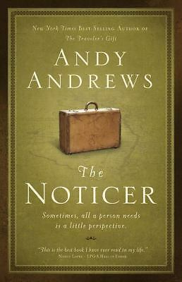 The Noticer: Sometimes, all a person needs is a little perspective., Andy Andrew