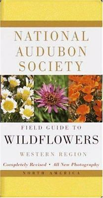National Audubon Society Field Guide to North American Wildflowers:  Western Re