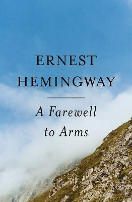 A Farewell To Arms, Ernest Hemingway, Good Book