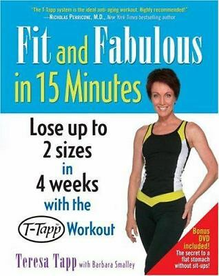 Fit and Fabulous in 15 Minutes, Smalley, Barbara, Tapp, Teresa, Good Book