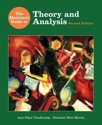 The Musician's Guide to Theory and Analysis (Second Edition)  (The Musician's Gu