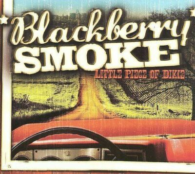 Little Piece of Dixie, Blackberry Smoke, Good